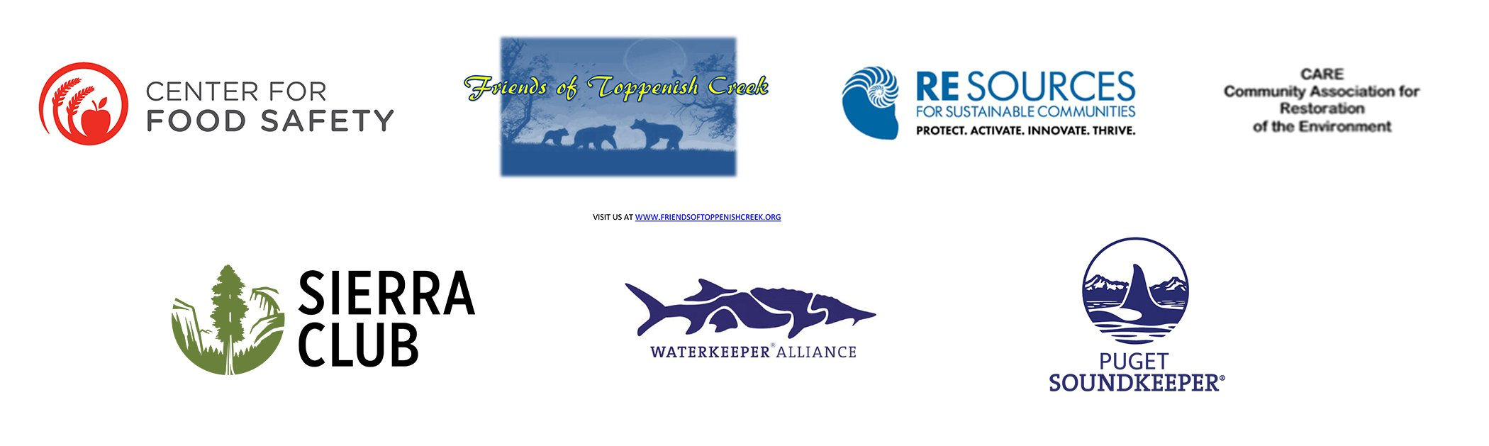 Center for Food Safety, Friends of Toppenish Creek, RESources for Sustainable Communities, CARE, Sierra Club, Waterkeeper Alliance, Puget Soundkeeper